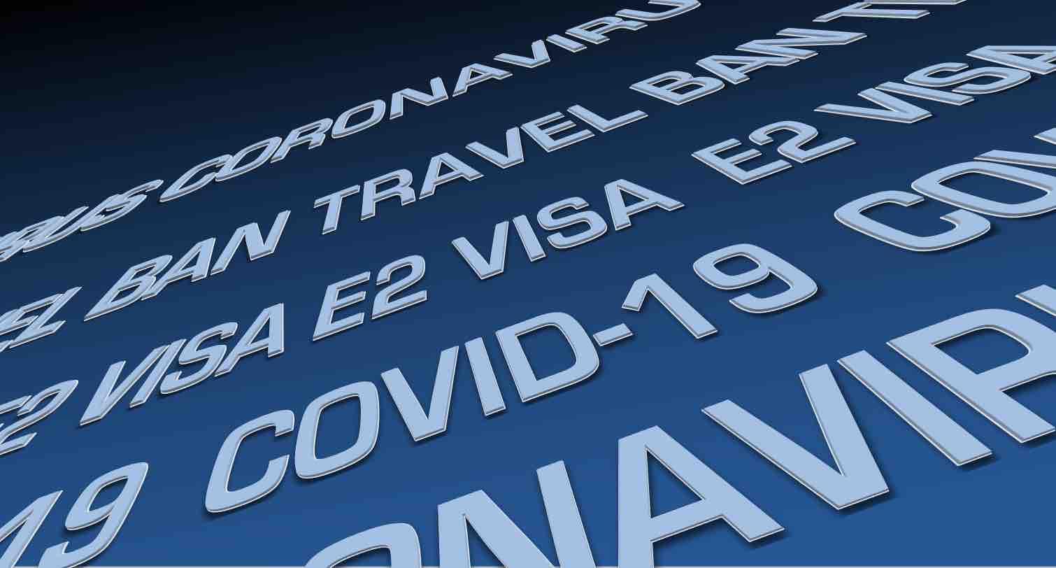 Solicitudes de visas E2 en la época de COVID-19